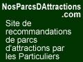 Trouvez les meilleurs parcs d attractions, de loisirs avec les avis clients sur ParcsDAttractions.NosAvis.com